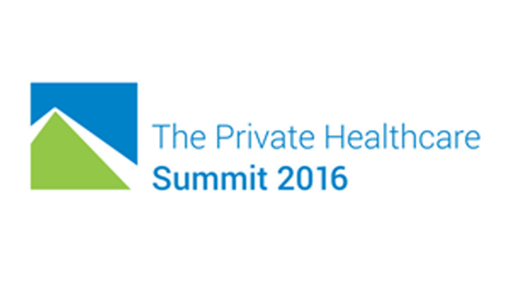 The Private Healthcare Summit 2016, 21st June, London